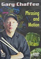 Phrasing and Motion [DVD]
