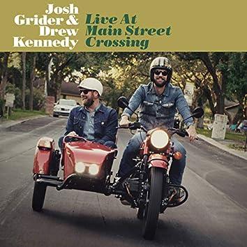 Live at Main Street Crossing