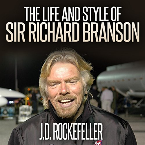 The Life and Style of Sir Richard Branson cover art