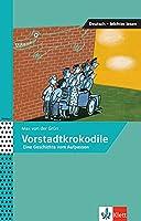 Vorstadtkrokodile: Eine Geschichte vom Aufpassen