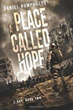 A Place Called Hope (Z-Day) (Volume 2)