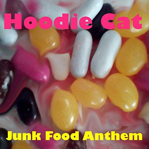 Junk Food Anthem