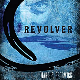 Revolver                   Written by:                                                                                                                                 Marcus Sedgwick                               Narrated by:                                                                                                                                 Peter Berkrot                      Length: 3 hrs and 33 mins     1 rating     Overall 4.0