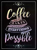 コーヒーはすべてを可能にします メタルポスタレトロなポスタ安全標識壁パネル ティンサイン注意看板壁掛けプレート警告サイン絵図ショップ食料品ショッピングモールパーキングバークラブカフェレストラントイレ公共の場ギフト