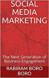 social media marketing: the next generation of business engagement (english edition)