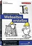 Webseiten erstellen. Das Video-Training für Einsteiger (Galileo Computing) - Bernhard Stockmann