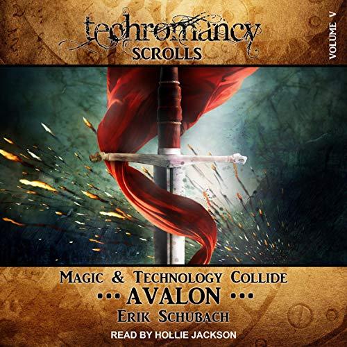 Techromancy Scrolls: Avalon cover art