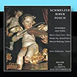 Schmelzer, Biber, Posch - Ensemble Sonor Beatus: Music of the 17. Century from Austria