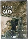 Aroma De Cafe [Parte 3]