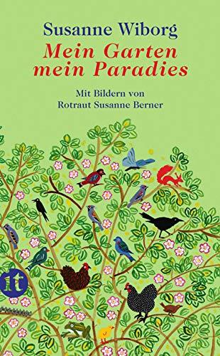 Mein Garten, mein Paradies (insel taschenbuch)