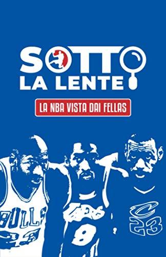 Sotto la lente: La NBA vista dai Fellas