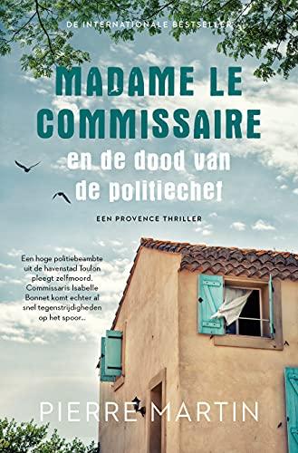Madame le Commissaire en de dood van de politiechef (Madame le Commissaire, 3)