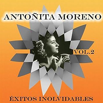 Antoñita Moreno - Éxitos Inolvidables, Vol. 2