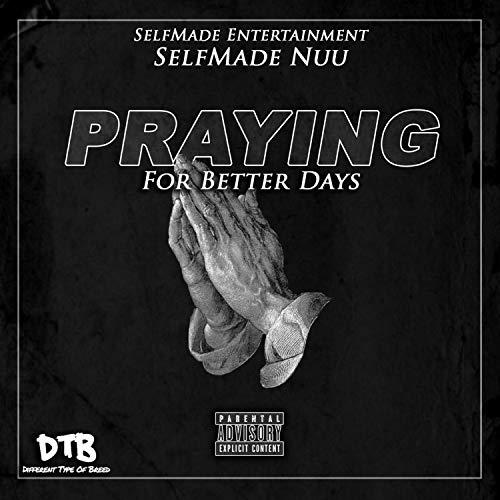 Praying For Better Days
