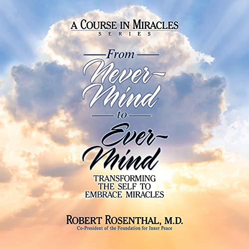 From Never-Mind to Ever-Mind  By  cover art