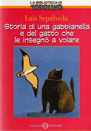 La Biblioteca di Topolino 1 Storia di una gabbianella e del gatto che le insegno' a volare