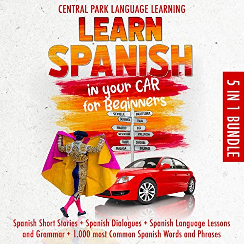 『Learn Spanish in your Car for Beginners: 5 in 1 Bundle』のカバーアート