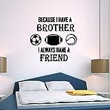 Pegatinas de pared con texto en inglés «Soccer Due I Always Have a Brother»