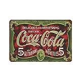 XREE Cartel de lata con diseño de Coca Cola Soda 1 Art Tin Sign 30 x 40 cm vintage accesorios para el hogar displate Tin Sign retro placas de metal pintura de hierro Rusty Poster