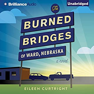 The Burned Bridges of Ward, Nebraska cover art