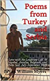 Poems from Turkey and Serbia: In Love with the Lowbrow Life, in Istanbul, Antalya, Belgrade, and Novi Sad: July-September 2019 (English Edition)