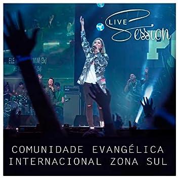 Comunidade Evangélica Internacional da Zona Sul Live Session