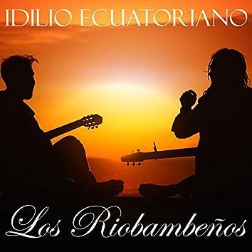 Idilio Ecuatoriano: Los Riobambeños