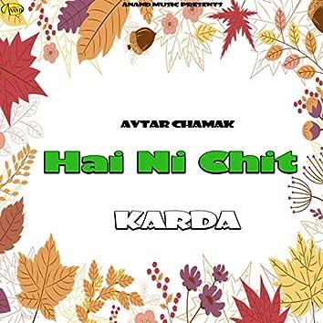 Hai Ni Chit Karda (feat. Amanjot)