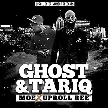 Ghost & Tariq