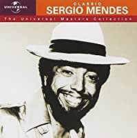 Sergio Mendes - Universal Masters Collection by Sergio Mendes (2006-02-21)