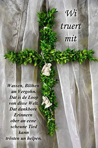 Yabue Trauer Truert Plattdeutsch Foto-Karte Grußkarte Kreuz 16x11cm