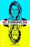 Het Emotionele DNA: Gevoelens bestaan niet, maar ontstaan - Pierre Capel