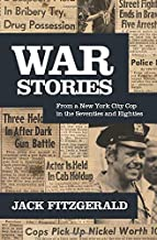 War Stories: From a New York City Cop in the Seventies and Eighties