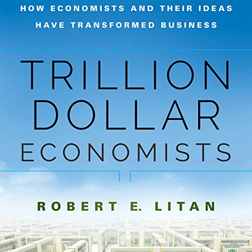 Trillion Dollar Economists cover art
