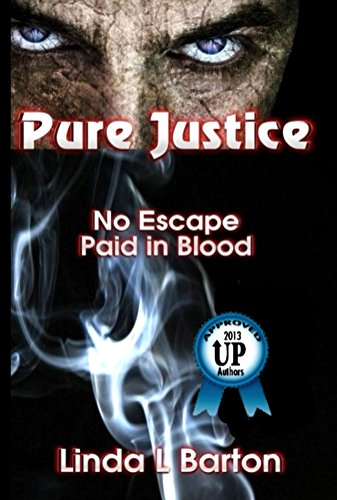 Book: Pure Justice by Linda L. Barton