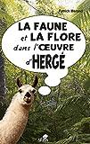 La Faune et la flore dans l'oeuvre d'Hergé