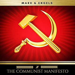 The Communist Manifesto                   By:                                                                                                                                 Karl Marx,                                                                                        Friedrich Engels                               Narrated by:                                                                                                                                 Frank Phillips                      Length: 1 hr and 26 mins     2 ratings     Overall 5.0