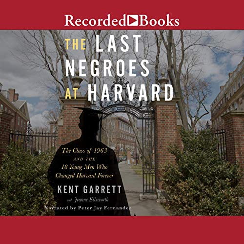 The Last Negroes at Harvard audiobook cover art