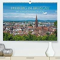 Freiburg im Breisgau - Die Schwarzwaldmetropole (Premium, hochwertiger DIN A2 Wandkalender 2022, Kunstdruck in Hochglanz): Freiburg im Breisgau - Die Hauptstadt des Schwarzwaldes. Impressionen einer Stadt mit besonderem Flair (Monatskalender, 14 Seiten )