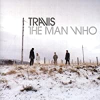 The Man Who by Travis (1999-07-28)