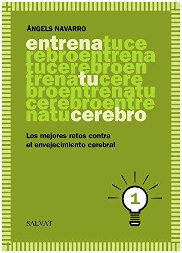 Entrena tu cerebro, 1 (Castellano - Adultos - Libros De Psicología Y Maternidad - Cuadernos De Entrenamiento Cerebral)