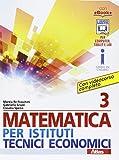 libri di testo istituto tecnico industriale trapani  Matematica per istituti tecnici economici 3. Per le Scuole superiori. Con e-book. Con espansione online