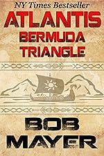 Atlantis Bermuda Triangle: A Novel of Time Travel and Alternate Worlds