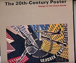 The 20th-Century Poster: Design of the Avant-Garde: Posters