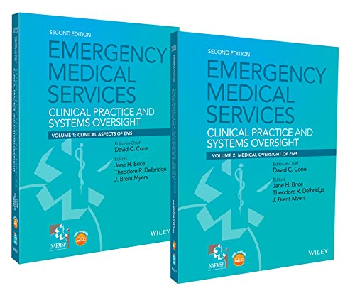 Emergency Medical Services: Clinical Practice and Systems Oversight, 2 Volume Set
