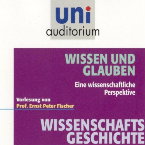 Wissen und Glauben (Uni-Auditorium) Titelbild