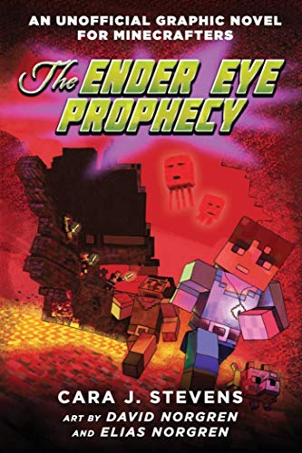 The Ender Eye Prophecy: An Unofficial Graphic Novel for Minecrafters, #3...