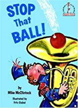 Stop that Ball! (Beginner Books)