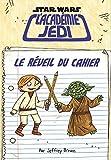 Star Wars - L'Académie Jedi : Le Réveil du cahier - Cahier de vacances