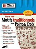 Plus de 1000 motifs traditionnels pour les point de croix